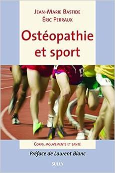 Book's Cover of Ostéopathie et sport : Corps, mouvements et santé (Français) Broché – 21 janvier 2020