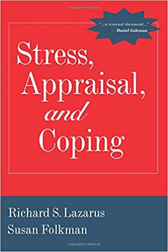 Stress Appraisal And Coping Richard S Lazarus Susan