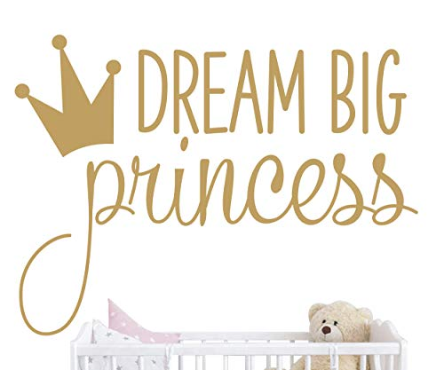 JURUOXIN Dream Big Princess with Crown Wall Decal Vinyl Sticker for Kids Baby Girls Bedroom Decoration Nursery Home Decor Mural Design YMX18 (Gold) ()