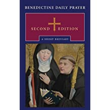 Benedictine Daily Prayer: A Short Breviary