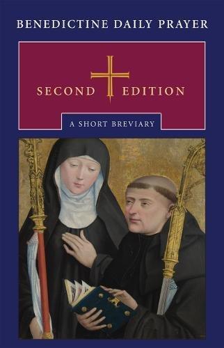 Benedictine Daily Prayer: A Short Breviary (Short Abbey)
