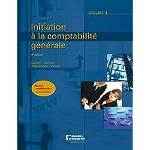 Initiation à la comptabilité générale, 8e édition - volume 1