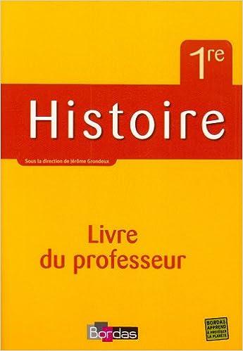 Livres Histoire 1re l Es & S Guide du Professeur 2007 epub, pdf