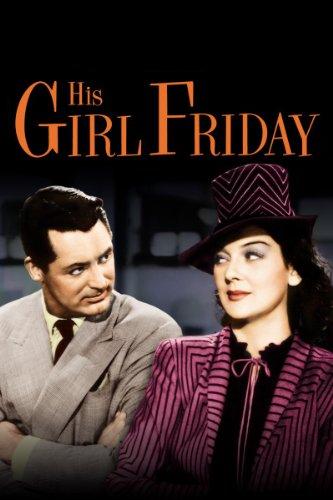 His Girl - His Girl Friday