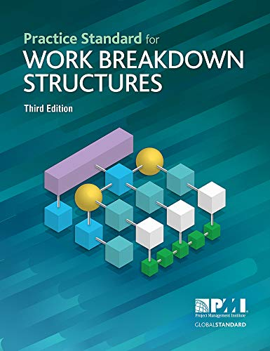 Practice Standard for Work Breakdown Structures - Third Edition (English Structure Practices)