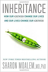 Inheritance: How Our Genes Change Our Lives--and Our Lives Change Our Genes 1st edition by Moalem MD PhD, Sharon (2014) Hardcover
