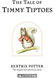 The Tale of Timmy Tiptoes (Beatrix Potter Originals)