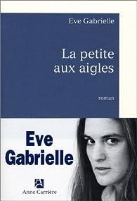 La petite aux aigles par Ève Gabrielle