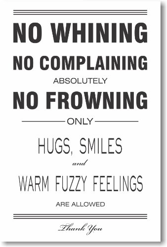 No Whining - No Complaining - New Motivational Poster