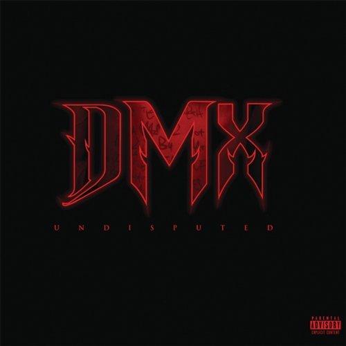 Resultado de imagen para DMX - Undisputed