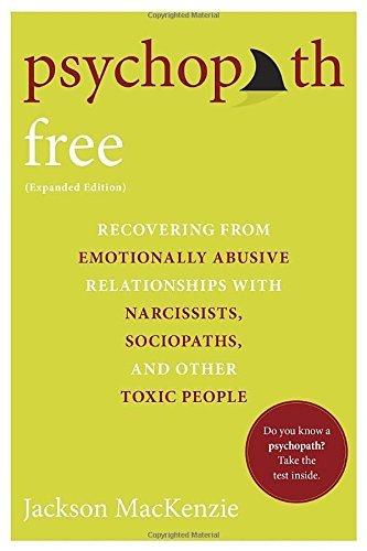 Psychopath Free by Jackson MacKenzie (2015-09-03)