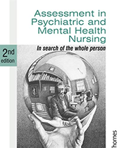 Assessment In Psychiatric And Mental Health Nursing In Search Of The Whole Person Amazon Co Uk Finlay Linda 9780748778010 Books