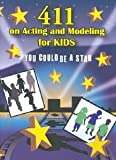 411 on Acting & Modeling for Kids