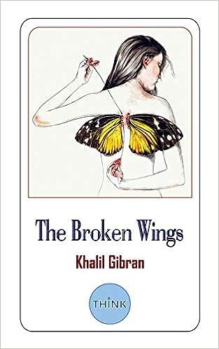 The Broken Wings / الأجنحة المتكسرة by Gibran Khalil Gibran