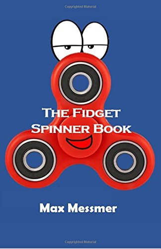 The Fidget Spinner Book