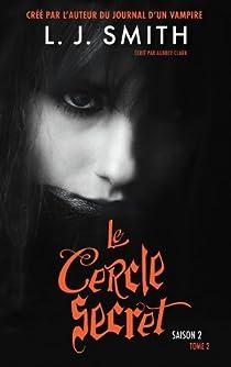 Le Cercle Secret saison 2, tome 2 : Le livre interdit  par Smith