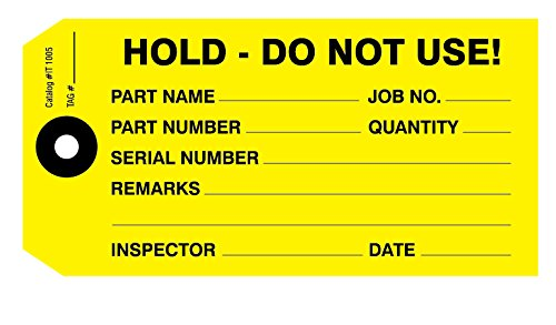 Hold Do Not Use, Inspection Tag, Yellow 4-3/4