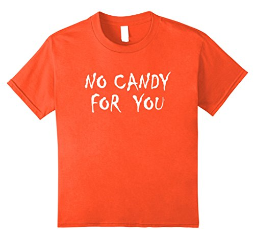 Halloween Costumes Teenage Girl Ideas (Kids No Candy For You Anti Halloween T-Shirt 12 Orange)