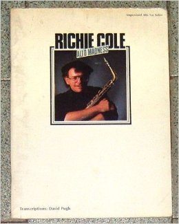 Richie Cole - Alto Madness: Improvised Sax Solos
