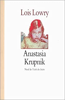 Anastasia, tome 1 : Anastasia Krupnik par Lowry
