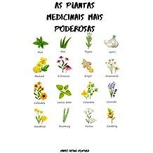 AS PLANTAS MEDICINAIS MAIS PODEROSAS