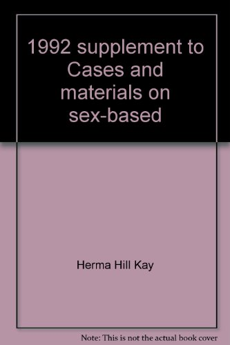 1992 supplement to Cases and materials on sex-based discrimination, third edition (American casebook series)