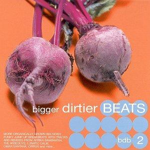 Big Dirty Beats 2 Japan's Max 52% OFF largest assortment