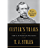 Custer's Trials: A Life on the Frontier of a New America