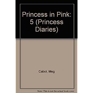 Princess Diaries, Volume V: Princess in Pink (International Edition), The