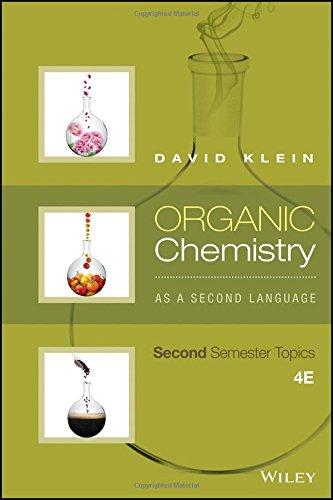 Organic Chemistry As a Second Language: Second ()