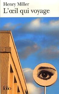 L'oeil qui voyage par Henry Miller
