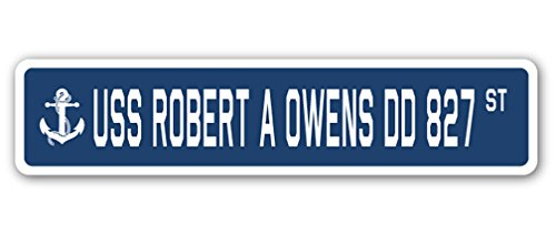 USS ROBERT A OWENS DD 827 Street Sign navy ship veteran sailor vet usn gift