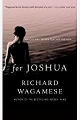 For Joshua : An Ojibway Father Teaches His Son