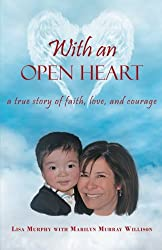 With an Open Heart: A True Story of Faith, Love, and Courage