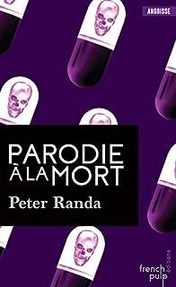 Parodie à la mort, Randa, Peter