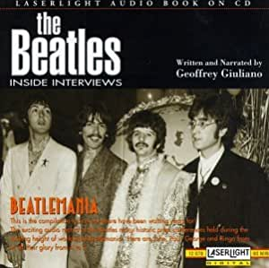 Beatles Inside Interviews Beatlemania Amazon Com Music