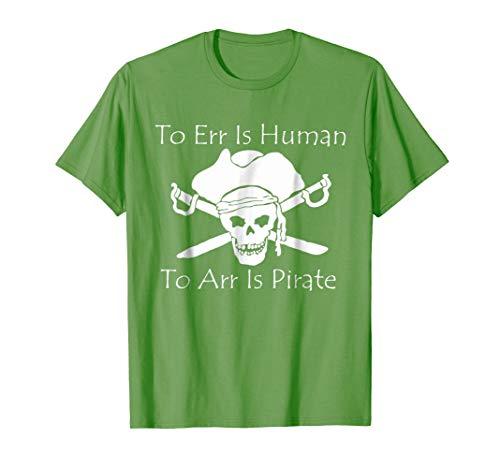 to Arr is pirate shirt Medium Grass ()