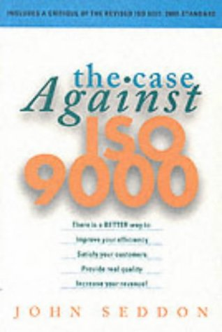 The Case Against ISO 9000