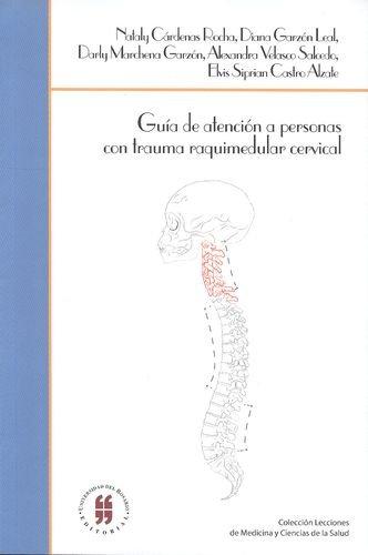 Guía de atención a personas con trauma raquimedular cervical pdf