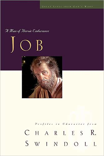 Job: A Man of Heroic Endurance (Great Lives from God's Word Series, Vol. 7) - Book  of the Great Lives From God's Word