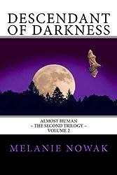 Descendant of Darkness: Almost Human (Volume 2)