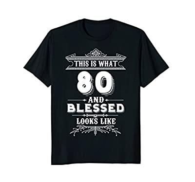 Funny T-Shirt for 80 Year Old Man Woman Happy Birthday Gifts