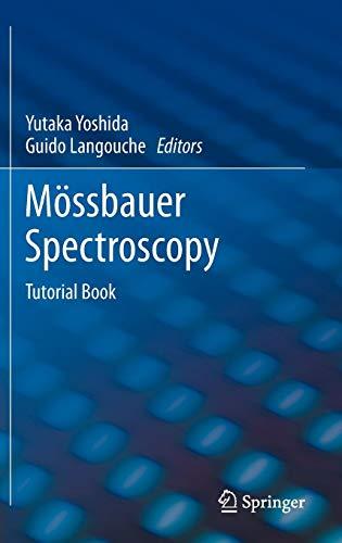 Mössbauer Spectroscopy: Tutorial Book