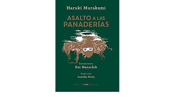 Asalto a las panaderías: Haruki Murakami: 9788494416071 ...