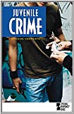 Juvenile Crime : Opposing Viewpoints, Nakaya, Andrea C., 0737729465
