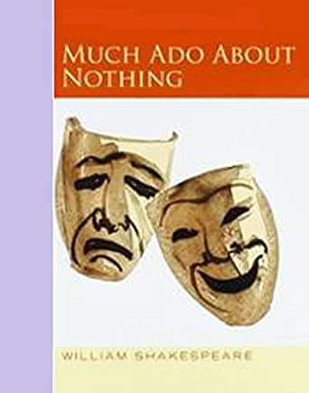 a review of society today through william shakespeares much ado about nothing Much ado about nothing by william shakespeare as a satire essay  analysis  of much ado about nothing much ado about nothing illustrates a kind of   derives from the characters themselves and the manners of the society in which  they live  period, marriage was far different and much longer process than it is  today.