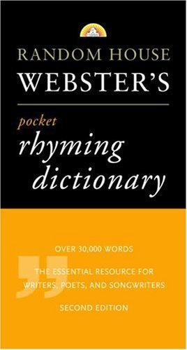 Random House Webster's Pocket Rhyming Dictionary: Second Edition (Pocket Reference Guides) by Random House - Pocket Dictionary Rhyming Websters