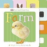 Feel and Find Fun Farm, Dorling Kindersley Publishing Staff, 1465409246