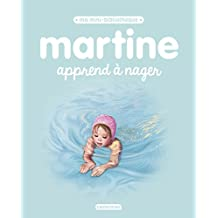 MARTINE APPREND À NAGER N.É. 2017