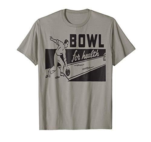 Classic Bowl For Health Bowling Shirt Retro Bowling Shirt T